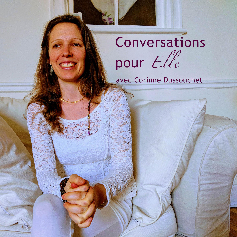 Conversations pour Elle, partages de sagesse féminine
